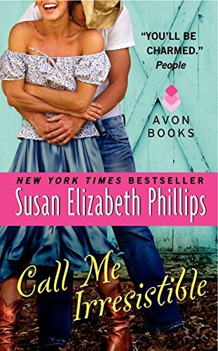 Susan Elizabeth Phillips Call Me Irresistible
