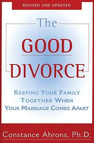 Constance Ahrons The Good Divorce
