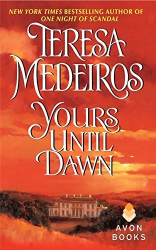 Teresa Medeiros Yours Until Dawn