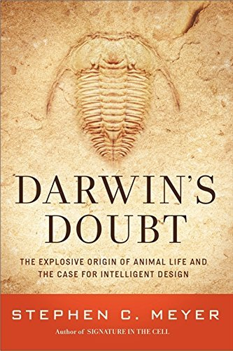 Stephen C. Meyer Darwin's Doubt The Explosive Origin Of Animal Life And The Case