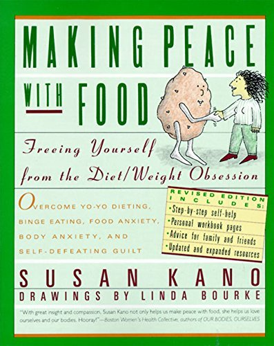 Susan Kano Making Peace With Food Freeing Yourself From The Diet Weight Obsession Revised