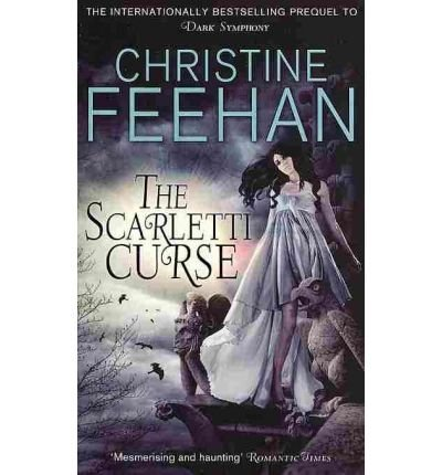 Christine Feehan The Scarletti Curse