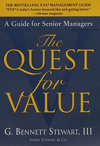 G. Bennett Stewart The Quest For Value