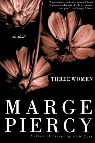 Marge Piercy Three Women