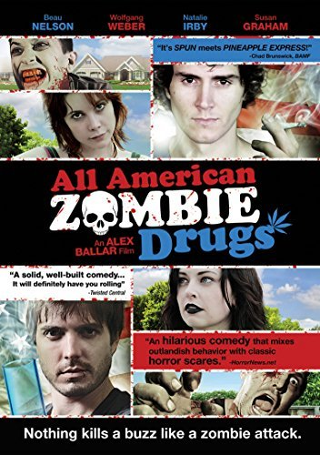 All American Zombie Drugs Nelson Weber Irby Graham Nr