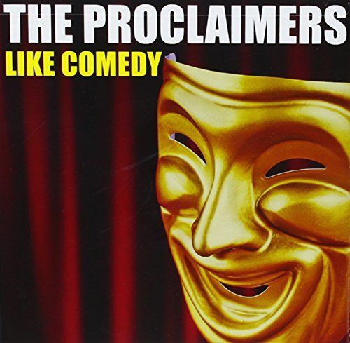 Proclaimers Like Comedy