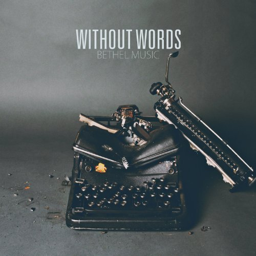 Bethel Music Without Words Import Gbr