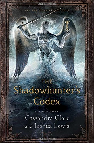 Cassandra Clare Shadowhunter's Codex The