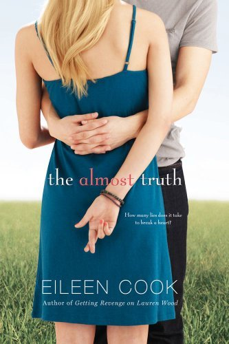 Eileen Cook The Almost Truth