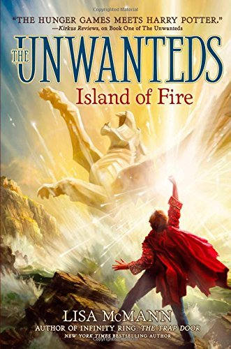 Lisa Mcmann Island Of Fire (unwanted's #3)