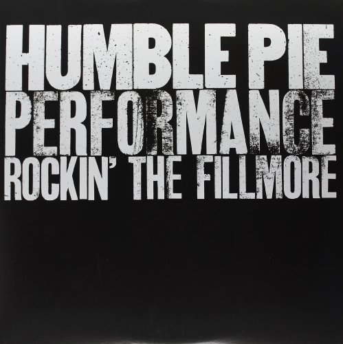 Humble Pie Performance Rockin' The Fillm