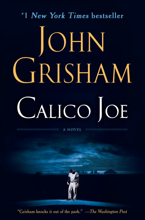 John Grisham Calico Joe