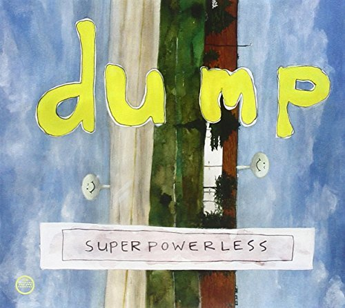 Dump Superpowerless