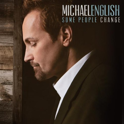 Michael English Some People Change