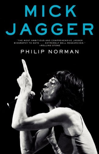 Philip Norman Mick Jagger