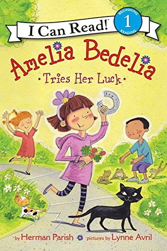 Herman Parish Amelia Bedelia Tries Her Luck