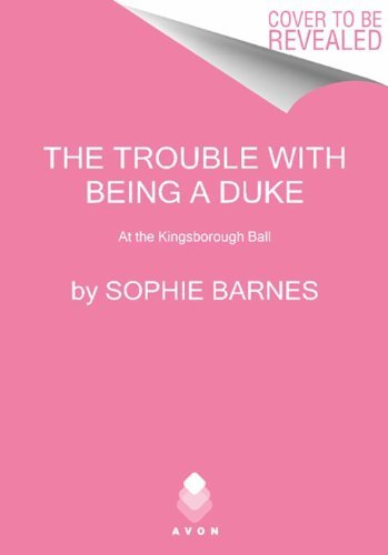 Sophie Barnes The Trouble With Being A Duke At The Kingsborough Ball