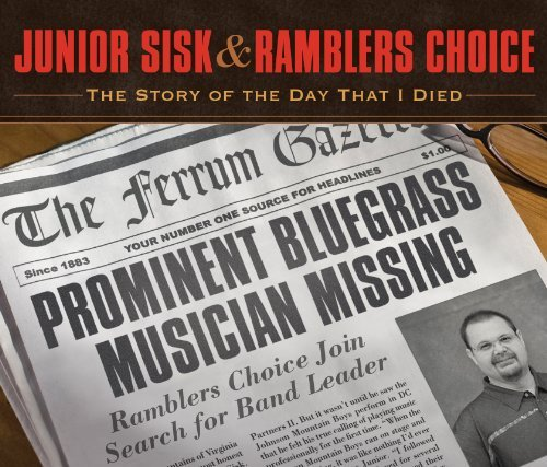 Junior & Ramblers Choice Sisk Story Of The Day That I Died