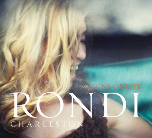 Rondi Charleston Signs Of Life Digipak