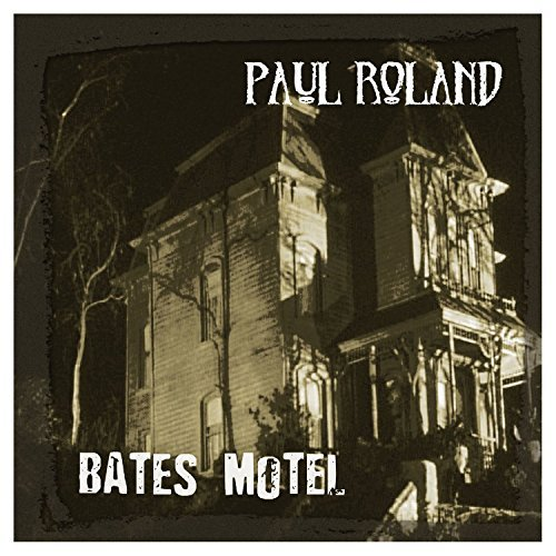 Roland Paul Bates Motel
