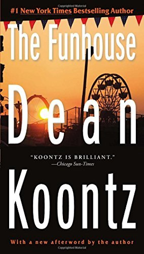 Dean R. Koontz The Funhouse