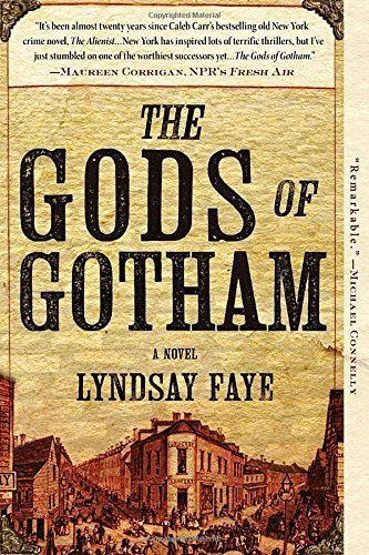 Lyndsay Faye The Gods Of Gotham