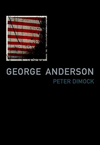 Peter Dimock George Anderson Notes For A Love Song In Imperial Time