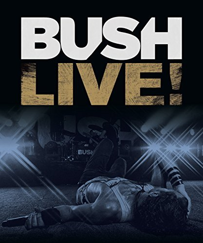 Bush Live! Import Gbr