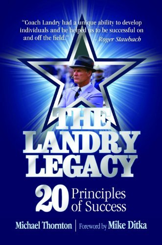Michael Thornton The Landry Legacy 20 Principles Of Success