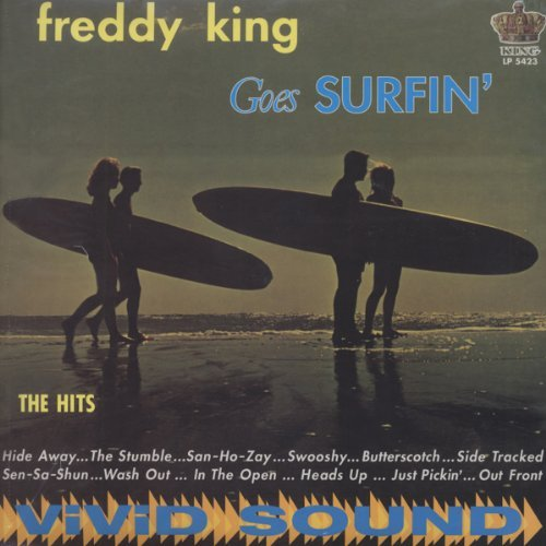 Freddy King Goes Surfin'