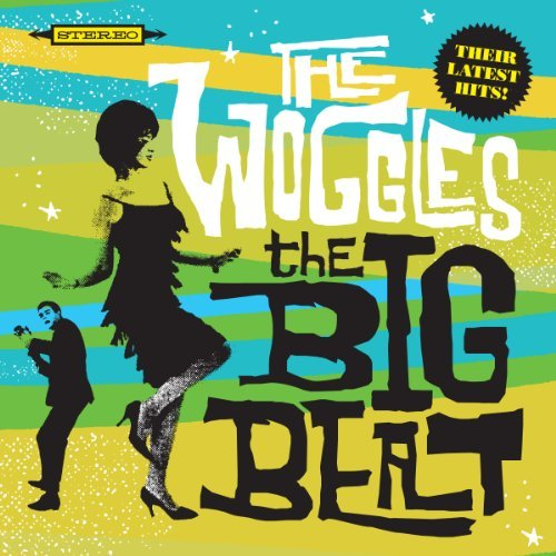 Woggles Big Beat