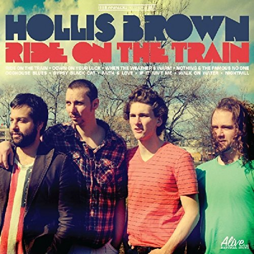 Hollis Brown Ride On The Train