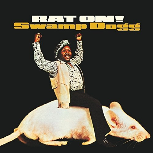 Swamp Dogg Rat On!