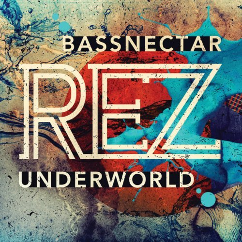 Underworld Rez (bassnectar Remix) 7 Inch Single
