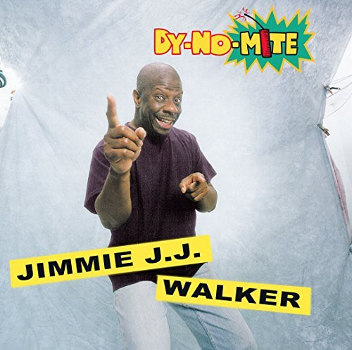 Jimmie J.J. Walker Dy No Mite Clean Version