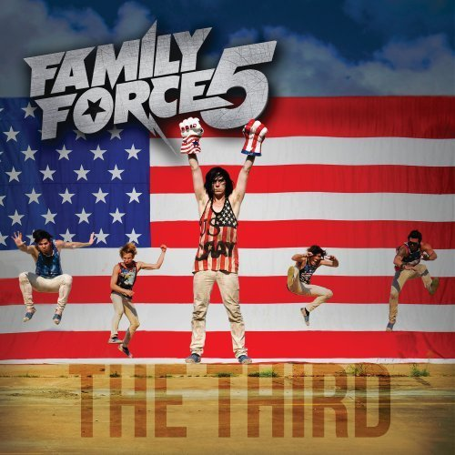 Family Force 5 Third