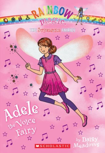 Daisy Meadows Superstar Fairies #2 Adele The Voice Fairy A Rainbow Magic Book