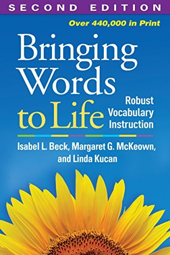 Isabel L. Beck Bringing Words To Life Robust Vocabulary Instruction 0002 Edition;