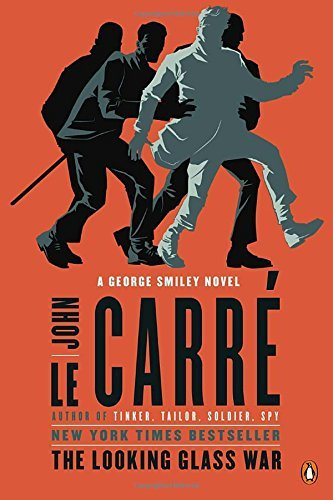 John Le Carre The Looking Glass War A George Smiley Novel