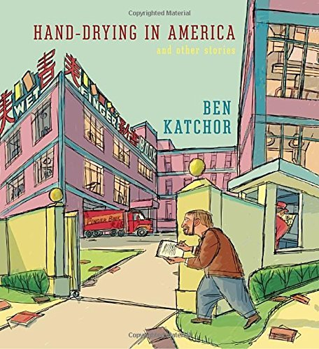 Ben Katchor Hand Drying In America And Other Stories