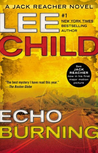Lee Child Echo Burning 0002 Edition;