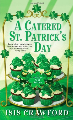 Isis Crawford A Catered St. Patrick's Day