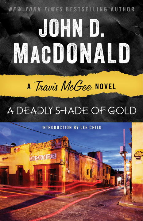 John D. Macdonald A Deadly Shade Of Gold A Travis Mcgee Novel Revised