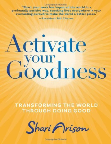 Shari Arison Activate Your Goodness Transforming The World Through Doing Good