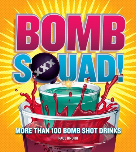 Knorr Paul Bomb Squad! More Than 100 Bomb Shot Drinks