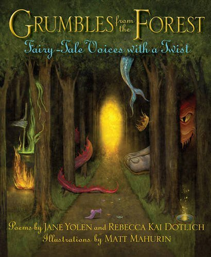 Jane Yolen Grumbles From The Forest Fairy Tale Voices With A Twist