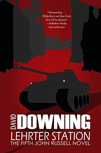 David Downing Lehrter Station A John Russell Wwii Thriller