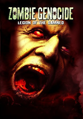 Zombie Genocide Legion Of The Zombie Genocide Legion Of The Nr