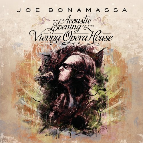 Joe Bonamassa Acoustic Evening At The Vienna Opera House Acoustic Evening At The Vienna Opera House