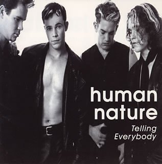 Human Nature Telling Everybody